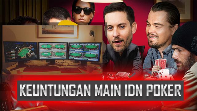 Keuntungan Mengakses Poker Online IDNPlay